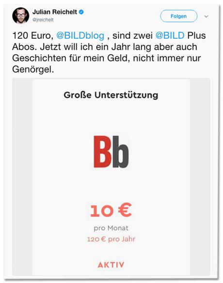 Screenshot eines Tweets von Bild-Oberchef Julian Reichelt, in dem er schreibt 120 Euro, BILDblog, sind zwei BILD Plus Abos. Jetzt will ich ein Jahr lang aber auch Geschichten für mein Geld, nicht immer nur Genörgel. Dazu ein Screenshot von der Steady-Seite, der zeigt, dass Reichelt ein Jahrespaket mit zehn Euro pro Monat abgeschlossen hat