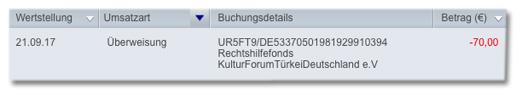 Screenshot der Überweisung - Empfänger Kulturforum TürkeiDeutschland eV - Verwendungszweck Rechtshilfefonds - Summe 70 Euro