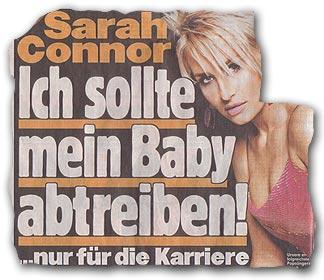 Sarah Connor exklusiv in BILD: Ich sollte mein Baby abtreiben! ... nur für die Karriere