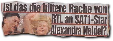 """""""Ist das die bittere Rache von RTL an Sat1-Star Alexandra Neldel?"""""""