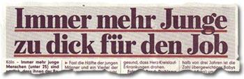 """""""Immer mehr Junge zu dick für den Job"""""""