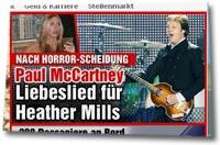 """""""Nach Horror-Scheidung: Paul McCartney. Liebeslied für Heather Mills"""""""