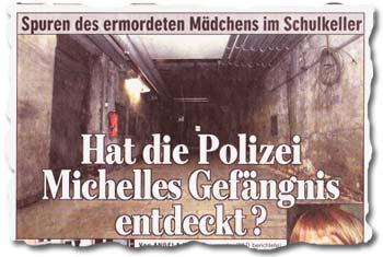 """""""Spuren des ermordeten Mädchens im Schulkeller - Hat die Polizei Michelles Gefängnis entdeckt?"""""""