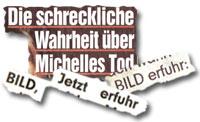 """""""Die schreckliche Wahrheit über Michelles Tod"""""""