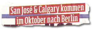 """San José & Calgary kommen im Oktober nach Berlin"""