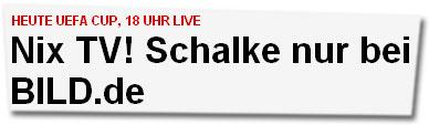 """""""Nix TV! Schalke nur bei BILD.de"""""""