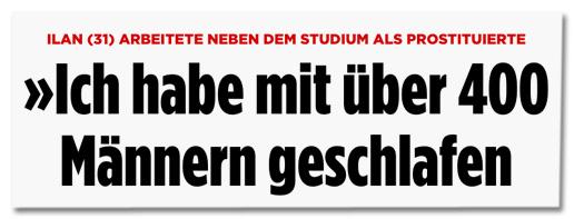 Screenshot Bild.de - Ilan arbeitete neben dem Studium als Prostituierte - Ich habe mit über 400 Männern geschlafen