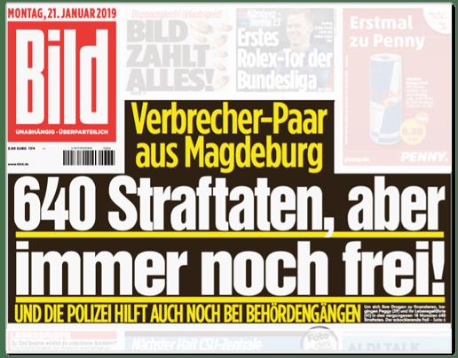 Ausriss Bild-Titelseite - Verbrecher-Paar aus Magdeburg - 640 Straftaten, aber immer noch frei! Und die Polizei hilft auch noch bei Behördengängen