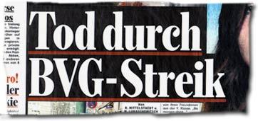 """""""Tod durch BVG-Streik"""""""