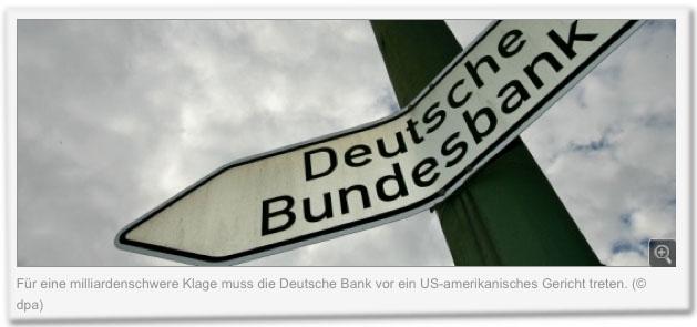 Für eine milliardenschwere Klage muss die Deutsche Bank vor ein US-amerikanisches Gericht treten. (dpa)