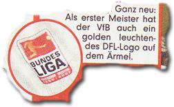 """""""Ganz neu: Als erster Meister hat der VfB auch ein golden leuchtendes DFL-Logo auf dem Ärmel."""""""