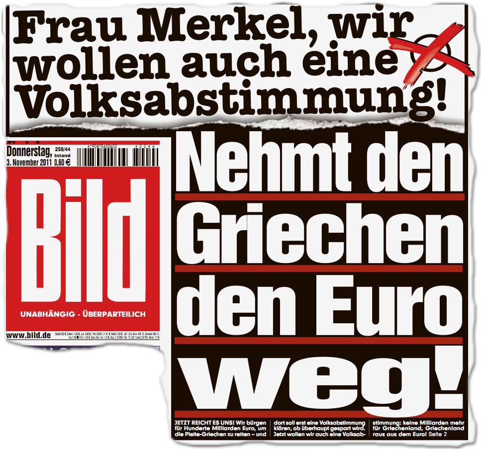 Nehmt den Griechen den Euro weg! Frau Merkel, wir wollen auch eine Volksabstimmung!