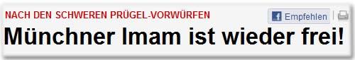Nach den schweren Prügel-Vorwürfen Münchner Imam ist wieder frei!