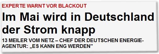 """Experte warnt vor Blackout Im Mai wird in Deutschland der Strom knapp 13 Meiler vom Netz - Chef der Deutschen Energie-Agentur: """"Es kann eng werden"""""""