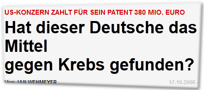 US-Konzern zahlt für sein Patent 380 Mio. Euro Hat dieser Deutsche das Mittel gegen Krebs gefunden?