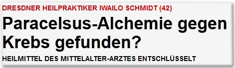 Dresdner Heilpraktiker Iwailo Schmidt (42) Paracelsus-Alchemie gegen Krebs gefunden? Heilmittel des Mittelalter-Arztes entschlüsselt