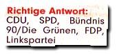 """""""Richtige Antwort: CDU, SPD, Bündnis 90/Die Grünen, FDP, Linkspartei"""""""