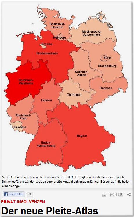Viele Deutsche geraten in die Privatinsolvenz. BILD.de zeigt den Bundesländervergleich: Dunkel gefärbte Länder weisen eine große Anzahl zahlungsunfähiger Bürger auf, die hellen eine niedrige Drucken Versenden Bookmarken Teilen Privat-Insolvenzen Der neue Pleite-Atlas