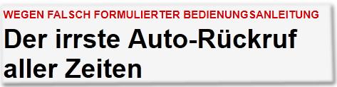 Wegen falsch formulierter Bedienungsanleitung: Der irrste Auto-Rückruf aller Zeiten