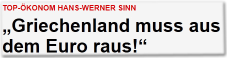 "Top-Ökonom Hans-Werner Sinn ""Griechenland muss aus dem Euro raus!"""
