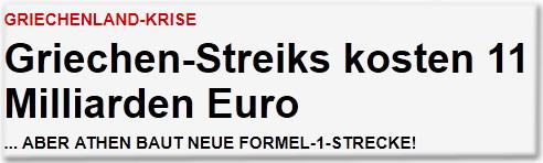 Griechenland-Krise: Griechen-Streiks kosten 11 Milliarden Euro ...aber Athen baut neue Formel-1-Strecke!