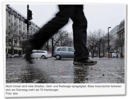 Noch immer sind viele Straßen, Geh- und Radwege spiegelglatt. Böse Ausrutscher leisteten sich am Dienstag mehr als 70 Hamburger.