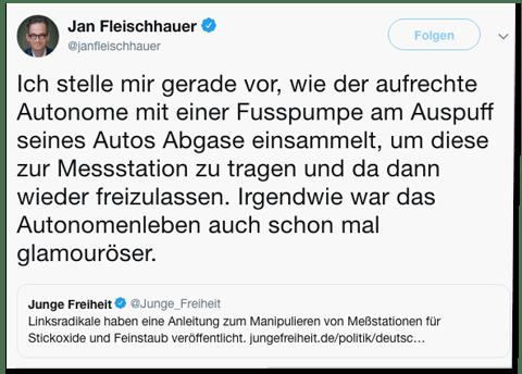 Screenshot eines Tweets von Jan Fleischhauer - Ich stelle mir gerade vor, wie der aufrechte Autonome mit einer Fusspumpe am Auspuff seines Autos Abgase einsammelt, um diese zur Messstation zu tragen und da dann wieder freizulassen. Irgendwie war das Autonomenleben auch schon mal glamouröser.