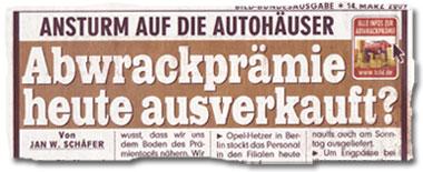 """""""Ansturm auf die Autohäuser: Abwrackprämie heute ausverkauft?"""""""