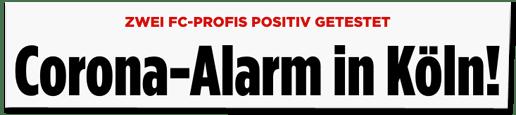 Screenshot Bild.de - Zwei FC-Profis positiv gestetst - Corona-Alarm in Köln! Nachwuchs-Spielbetrieb vorerst eingestellt