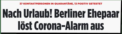 Screenshot Bild.de - 37 Kontaktpersonen in Quarantäne, 13 positiv getestet - Nach Urlaub! Berliner Ehepaar löst Corona-Alarm aus