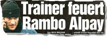 Trainer feuert Rambo Alpay