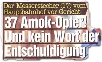 """""""37 Amok-Opfer und kein Wort der Entschuldigung"""""""