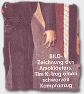 """""""BILD-Zeichnung des Amokläufers. Tim K. trug einen schwarzen Kampfanzug"""""""