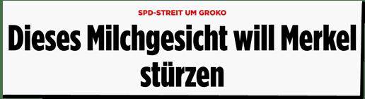 Screenshot Bild.de - SPD-Sterit um Groko - Dieses Milchgesicht will Merkel stürzen