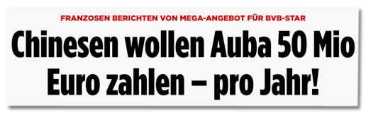 Ausriss Bild.de - Franzosen berichten von Mega-Angebot für BVB-Star - Chinese wollen Auba 50 Mio Euro zahlen pro Jahr!