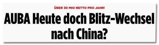 Ausriss Bild.de - Über 30 Mio netto pro Jahr! Auba heute doch Blitz-Wechsel nach China?