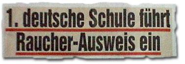 1. deutsche Schule führt Raucher-Ausweis ein