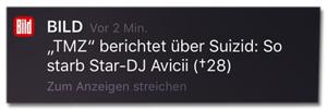 Screenshot einer Bild-Push-Meldung - TMZ berichtet über Suizid: So starb Star-DJ Avicii