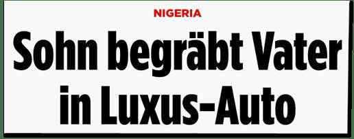 Screenshot Bild.de - Nigeria - Sohn begräbt Vater in Luxusauto