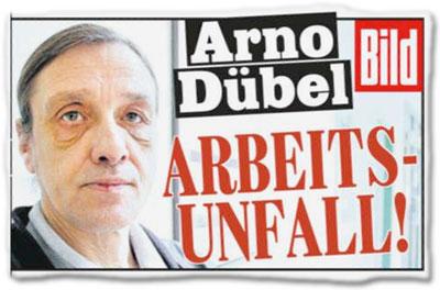 Arno Dübel: Arbeits-Unfall!