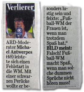 """Verlierer: ARD-Moderator Michael Antwerpes (48) leistete sich einen Fehlstart in die WM. Mit einer schwarzen Perücke wollte er besonders lustig sein und feixte: """"Fußball-WM der Frauen ist, wenn man trotzdem Spaß hat."""" BILD meint: Falsch! Fußball-WM macht Spaß, wenn man solche dummen Sprüche nicht hören muss!"""