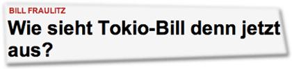 Bill Fraulitz: Wie sieht Tokio-Bill denn jetzt aus?