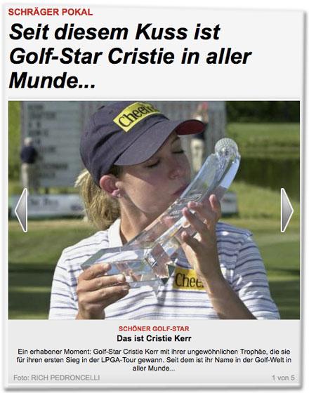 Schräger Pokal: Seit diesem Kuss ist Golf-Star Cristie in aller Munde...