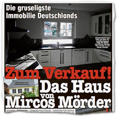 Die gruseligste Immobilie Deutschlands: Zum Verkauf! Das Haus von Mircos Mörder