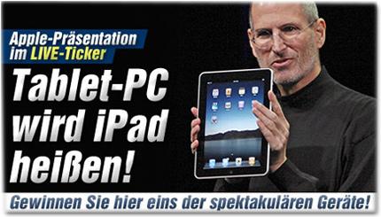Apple-Präsentation im LIVE-Ticker: Tablet-PC wird iPad heißen! Gewinnen Sie hier eins der spektakulären Geräte!