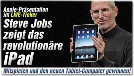 Apple-Präsentation im LIVE-Ticker: Steve Jobs zeigt das revolutionäre iPad - Mitspielen und den neuen Tablet-Computer gewinnen!