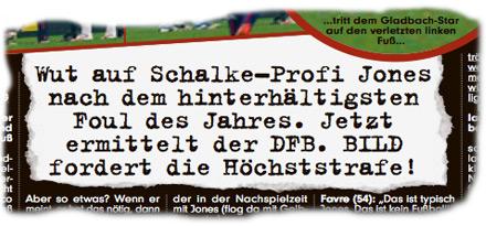 Wut auf Schalke-Profi Jones nach dem hinterhältigsten Foul des Jahres. Jetzt ermittelt der DFB. BILD fordert die Höchststrafe!