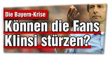 Die Bayern-Krise: Können die Fans Klinsi stürzen?