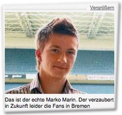 Das ist der echte Marko Marin. Der verzaubert in Zukunft leider die Fans in Bremen