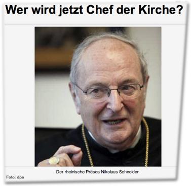Wer wird jetzt Chef der Kirche? Der rheinische Präses Nikolaus Schneider